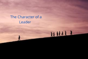 The Character of a Leader